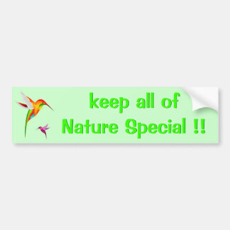 Keep Nature Special - Hummingbirds bumper sticker
