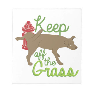 Keep Off Grass Notepad