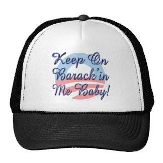 Keep On Barack'in Me Baby Trucker Hat