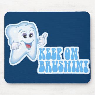 Keep On Brushin! Mouse Pad