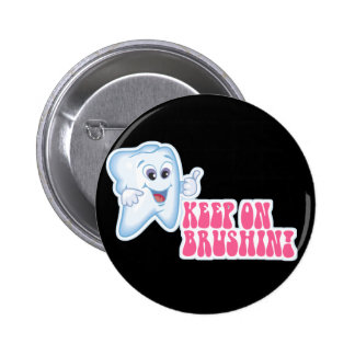 Keep On Brushing 2 Inch Round Button