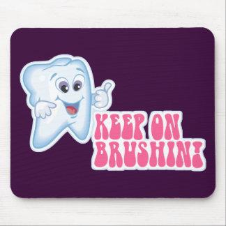 Keep On Brushing Mouse Pad