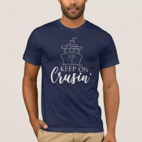 Keep on Cruisin' Nautical T-Shirt
