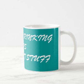 KEEP ON DRINKING THISGREAT HOT STUFF COFFEE MUG