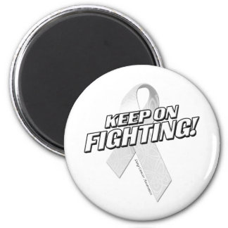 Keep on Fighting Lung Cancer Magnet