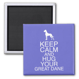 Keep on, Hug your Dane 2 Inch Square Magnet