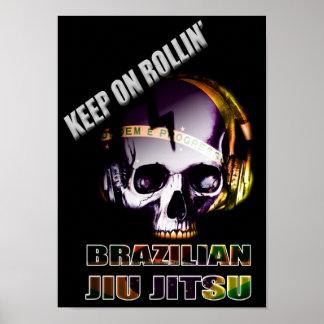 Keep On Rollin' Brazilian Jiu Jitsu  Skull Poster