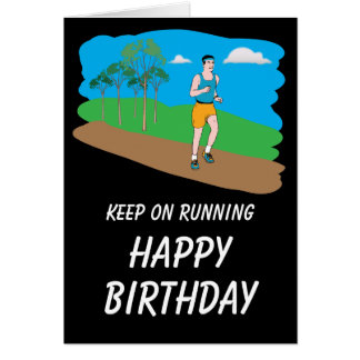 Keep On Running Happy Birthday Card