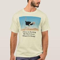 Keep on Running Ostrich Shirt
