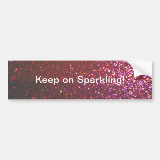 Keep on sparkling (Hot pink faux glitter graphic) Car Bumper Sticker