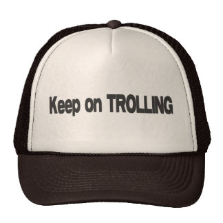 Keep On Trolling raywilliamjohnson Trucker Hat
