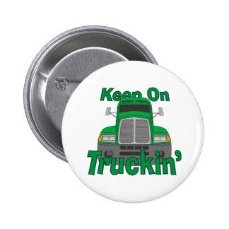 Keep on Truckin' Pinback Button
