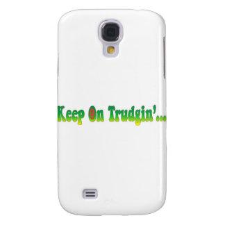 Keep On Trudgin Samsung S4 Case