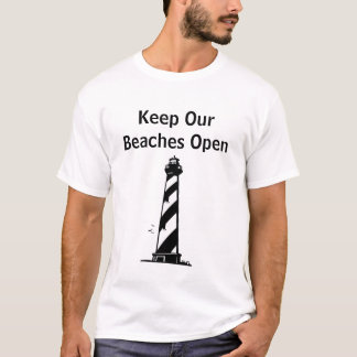 Keep Our Beaches Open T-Shirt