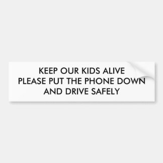 KEEP OUR KIDS ALIVE BUMPER STICKER