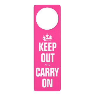 Keep Out and Carry On - Hot Pink Door Knob Hangers