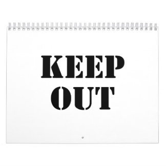 Keep Out Calendar
