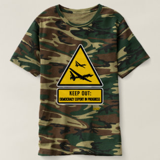 Keep out: democracy export in progress camouflage t-shirt