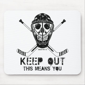 Keep Out - Goalie Mouse Pad