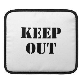 Keep Out iPad Sleeve