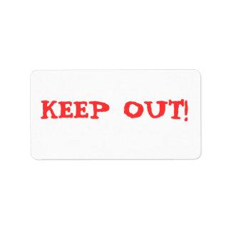 KEEP OUT! CUSTOM ADDRESS LABELS