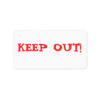 KEEP OUT! LABEL