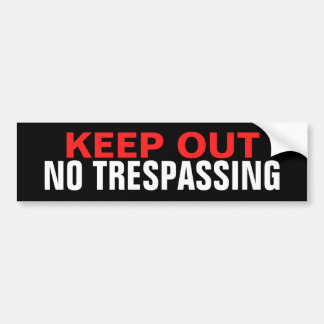 KEEP OUT NO TRESPASSING GLOSSY STICKER