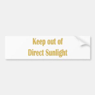 keep out of direct sunlight bumper sticker