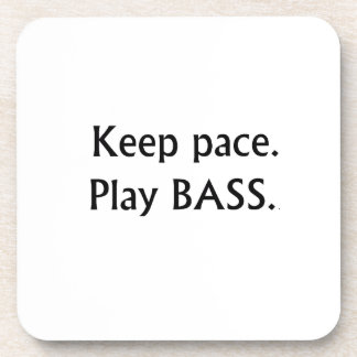 Keep pace Play Bass black text design Beverage Coasters