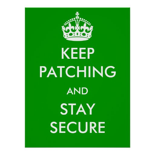 Keep Patching and Stay Secure Poster