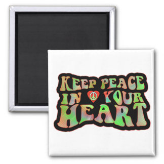 Keep Peace in your Heart 2 Inch Square Magnet