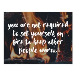 Keep People Warm Quote Postcard