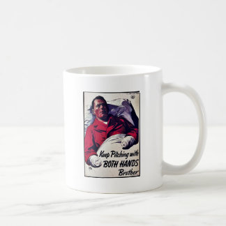 Keep Pitching With Both Hands Brother Coffee Mug