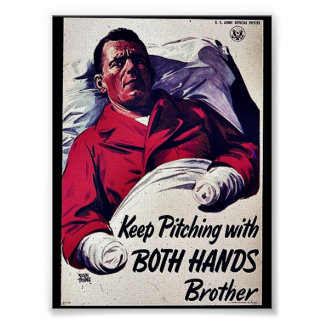 Keep Pitching With Both Hands Brother Poster