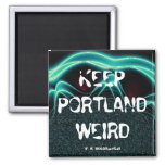 """Keep Portland Weird"" 2 Inch Square Magnet"