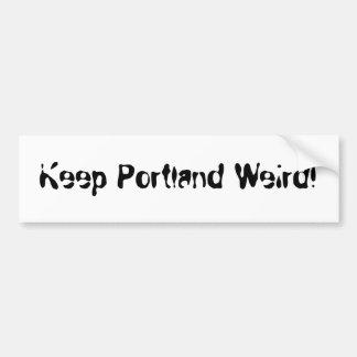 Keep Portland Weird! Car Bumper Sticker