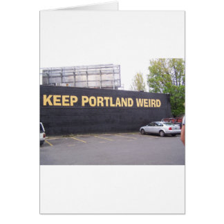 Keep Portland Weird Card