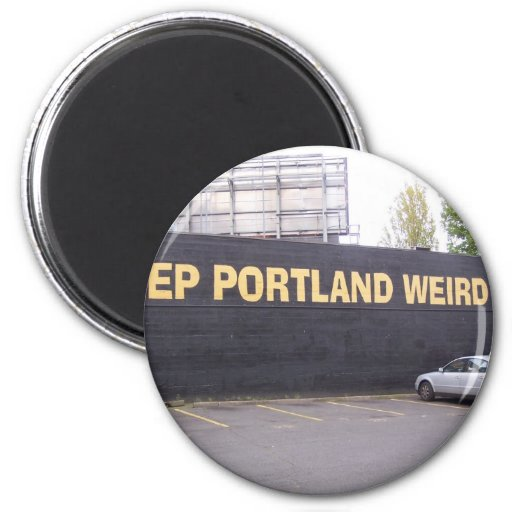 Keep Portland Weird Magnets