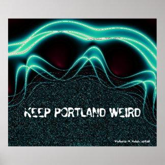 """""""Keep Portland Weird"""" Poster"""