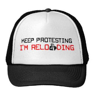 Keep Protesting: I'm Reloading! Trucker Hat