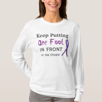 Keep Putting One Foot In Front of the Other T-Shirt