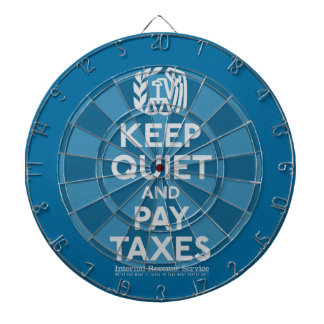 Keep Quiet And Pay Taxes Parody Dart Board Sets