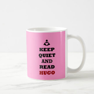 Keep Quiet and Read Hugo Coffee Mug