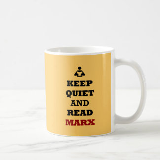 Keep Quiet and Read Marx Coffee Mugs