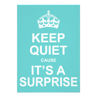 Keep Quiet Cause It's A Surprise Party Personalized Invite