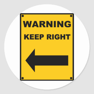 Keep Right Classic Round Sticker