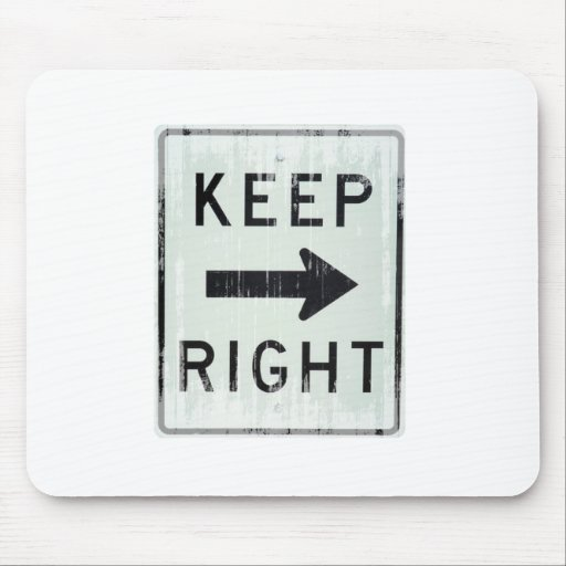 KEEP RIGHT Faded.png Mouse Pad
