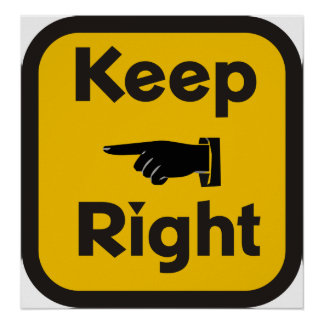 Keep Right ? Poster