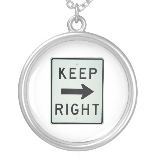 KEEP RIGHT ROUND PENDANT NECKLACE