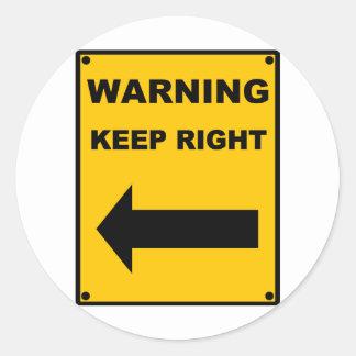 Keep Right Round Sticker